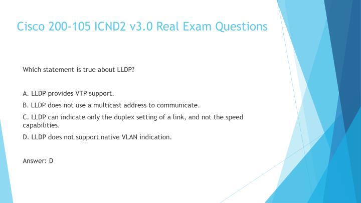 Cisco 200-105 ICND2 v3.0 Real Exam Questions