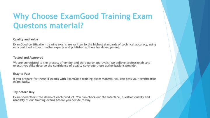 Why Choose ExamGood Training Exam Questons material?