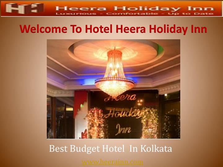 welcome to hotel heera holiday inn