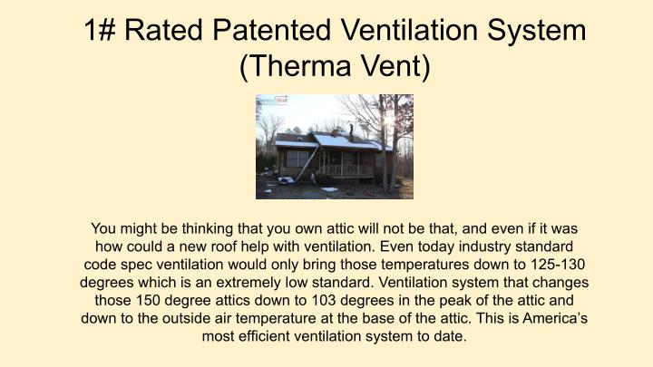 1# Rated Patented Ventilation System