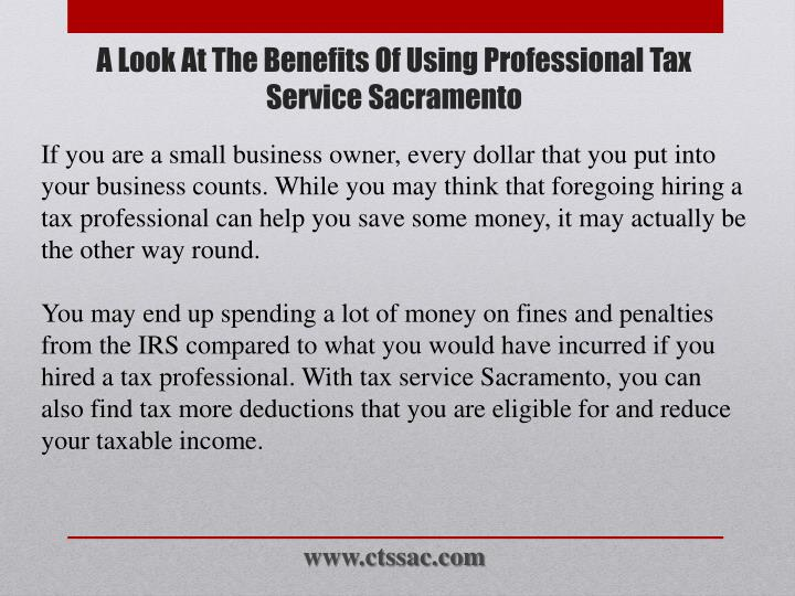If you are a small business owner, every dollar that you put into your business counts. While you may think that foregoing hiring a tax professional can help you save some money, it may actually be the other way round.