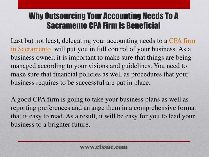 Last but not least, delegating your accounting needs to a