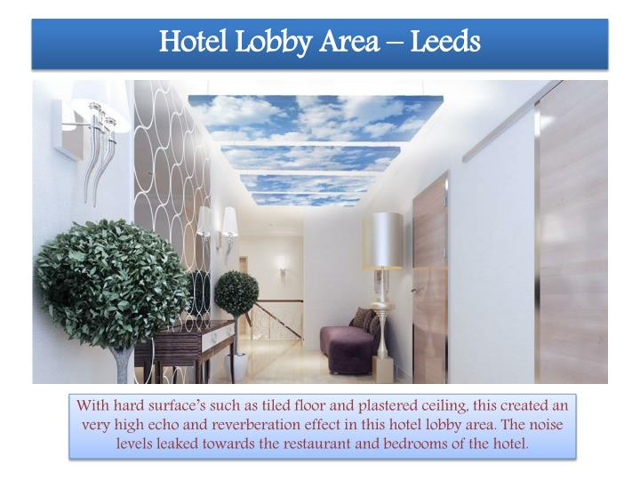 Hotel Lobby Area – Leeds