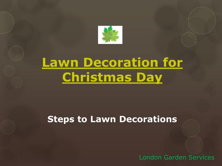 Lawn decoration for christmas day steps to lawn decorations