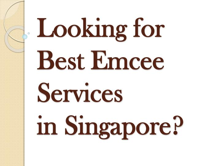 Looking for best emcee services in singapore