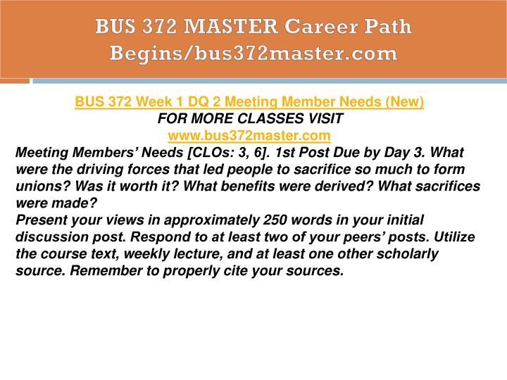 BUS 372 MASTER Career Path Begins/bus372master.com