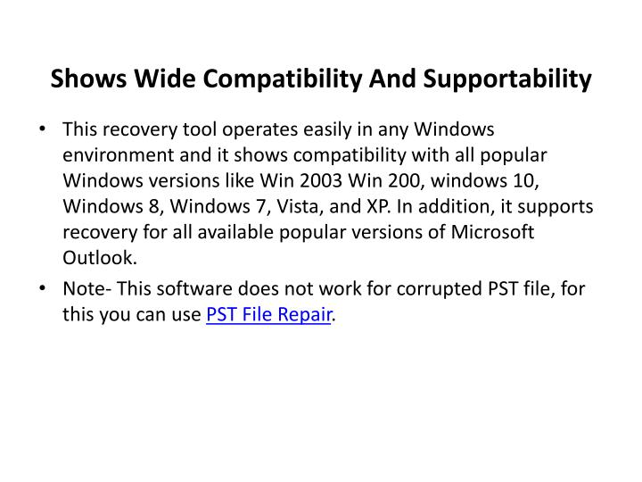 Shows Wide Compatibility And Supportability