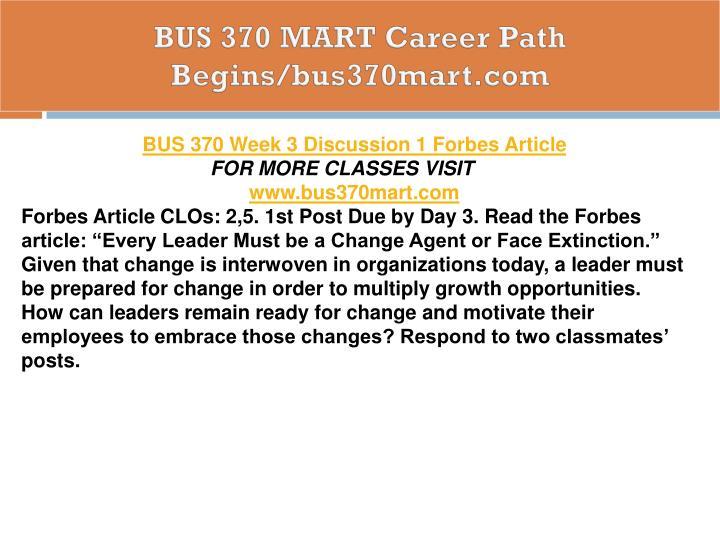 BUS 370 MART Career Path Begins/bus370mart.com