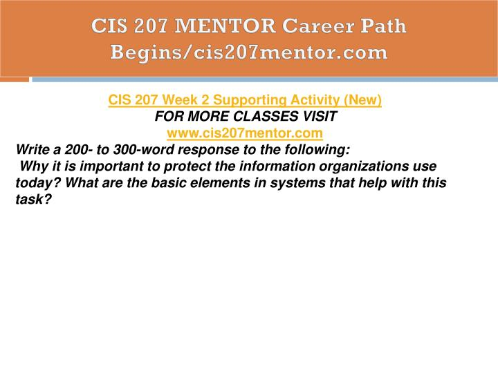 CIS 207 MENTOR Career Path Begins/cis207mentor.com