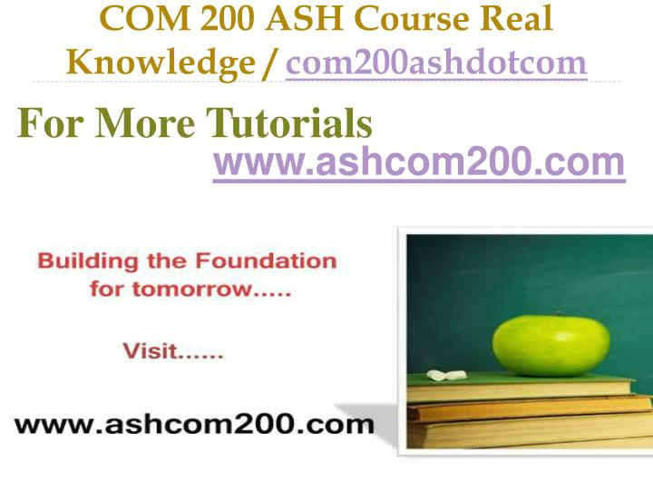 com 200 ash course real knowledge com200ashdotcom