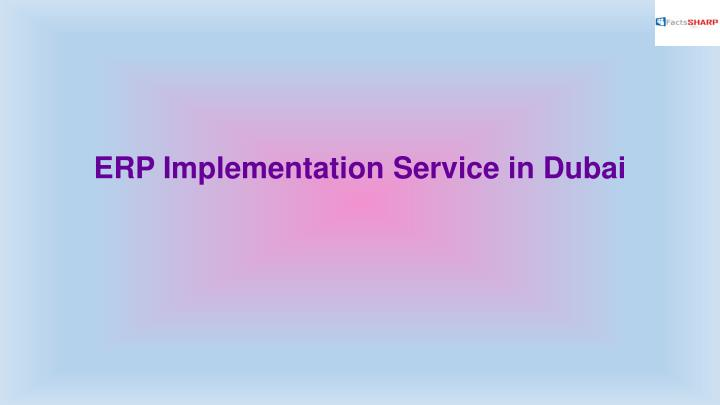 ERP Implementation Service in Dubai