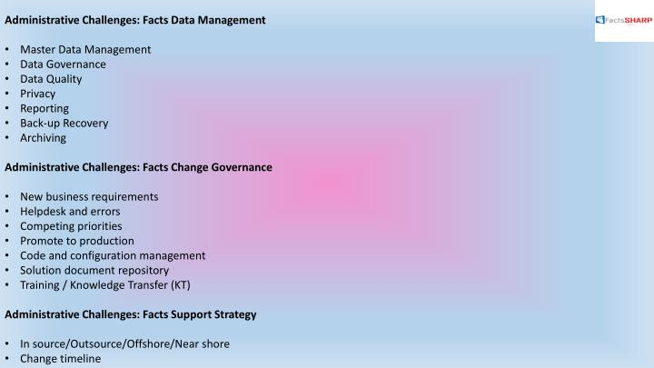 Administrative Challenges: Facts Data Management