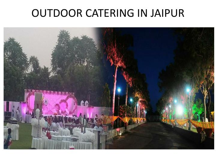 OUTDOOR CATERING In