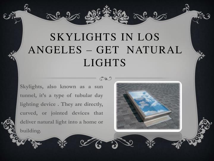 Skylights in los angeles get natural lights