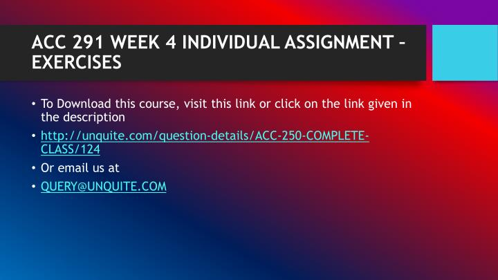 Acc 291 week 4 individual assignment exercises1