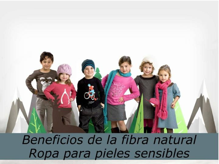 Beneficios de la fibra natural