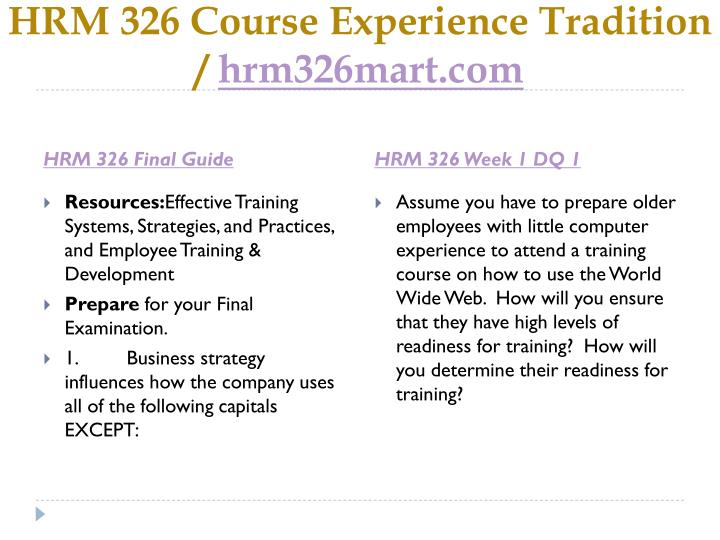 Hrm 326 course experience tradition hrm326mart com2