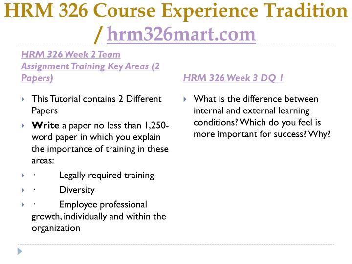 HRM 326 Course Experience Tradition /