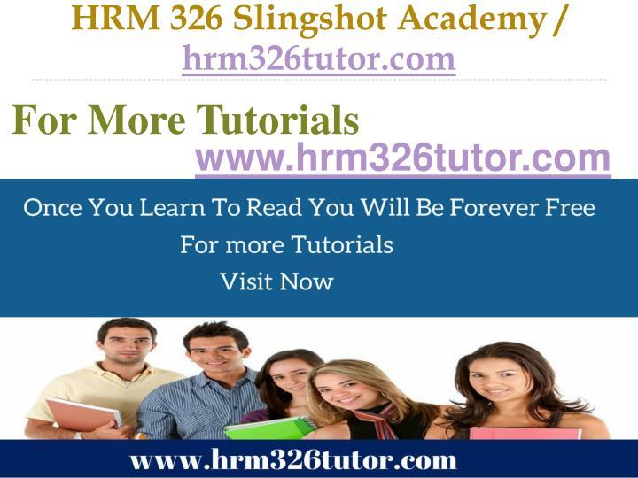 HRM 326 Slingshot Academy /