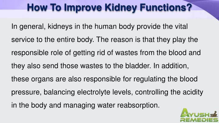 How To Improve Kidney Functions?