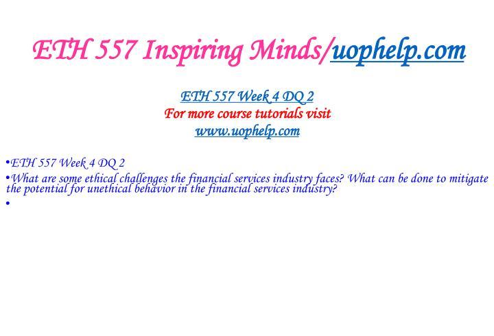ETH 557 Inspiring Minds/