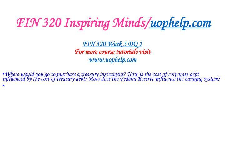 FIN 320 Inspiring Minds/