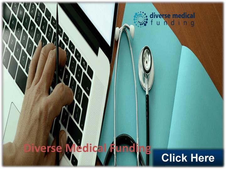 Diverse Medical Funding