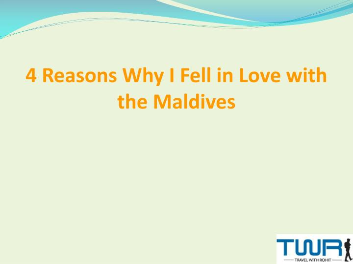 4 reasons why i fell in love with the maldives