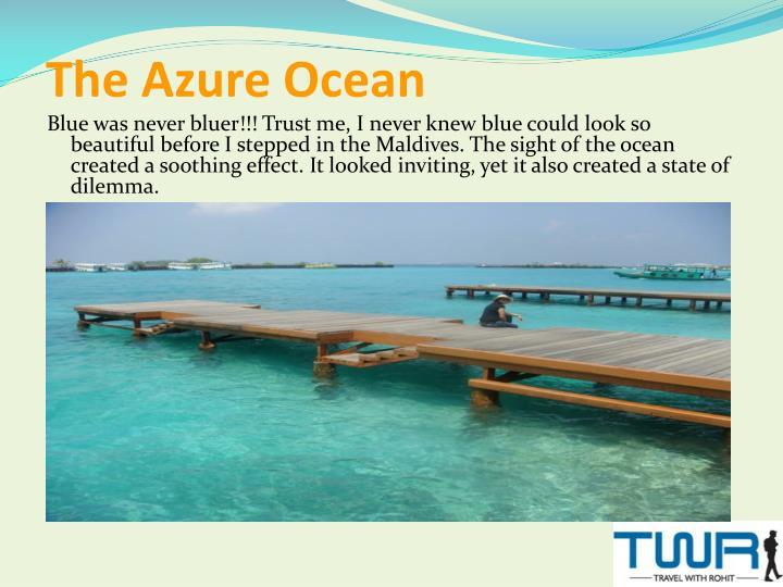 The Azure Ocean