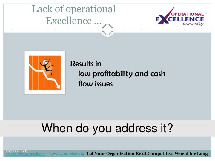 Lack of operational Excellence