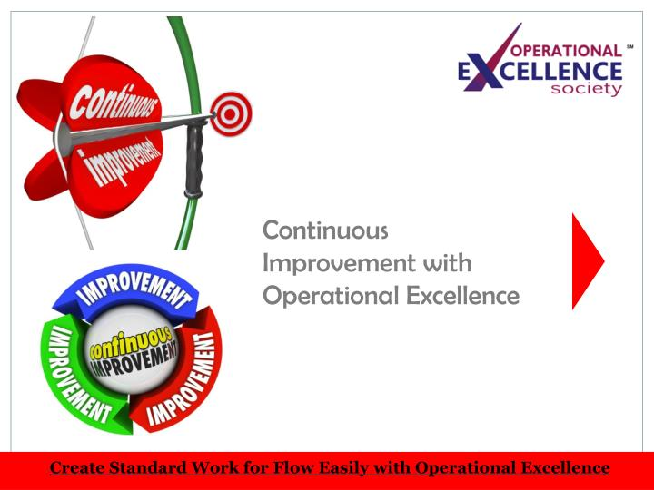 Continuous Improvement with