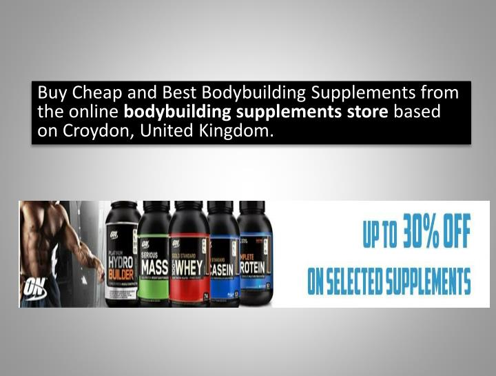 Buy Cheap and Best Bodybuilding Supplements from the online