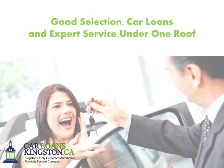 Good Selection, Car Loans