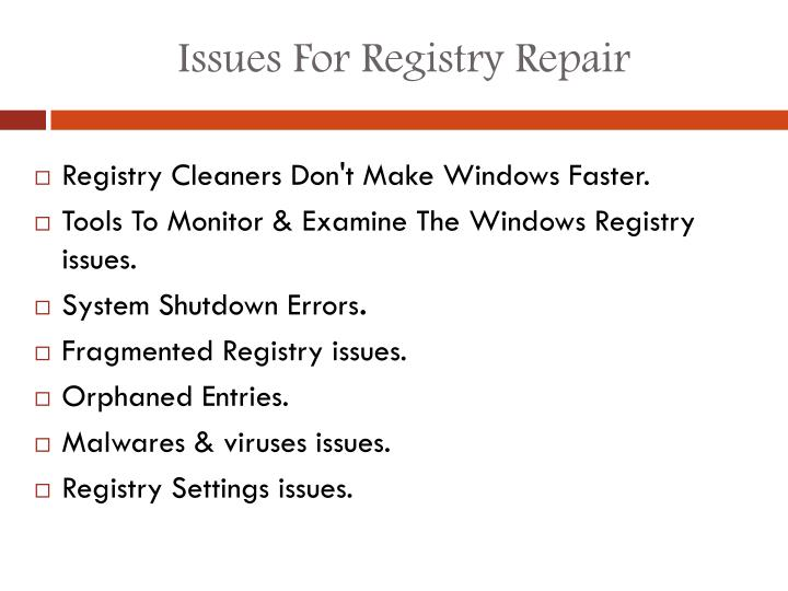 Issues for registry repair