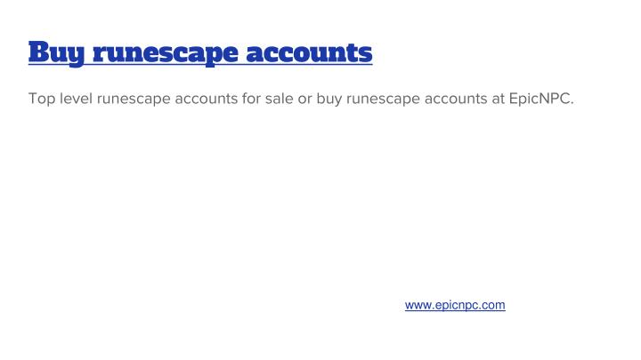 Buy runescape accounts