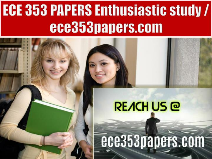 ECE 353 PAPERS Enthusiastic study / ece353papers.com