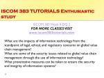 iscom 383 tutorials enthusiastic study14