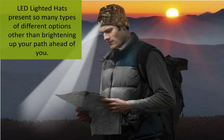 LED Lighted Hats present so many types of different options