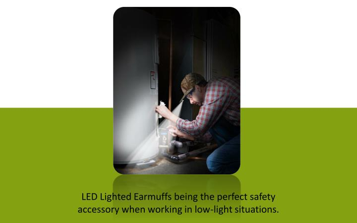 LED Lighted Earmuffs being the perfect safety