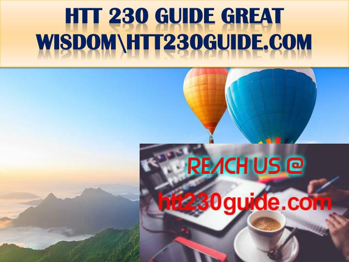 Htt 230 guide great wisdom htt230guide com