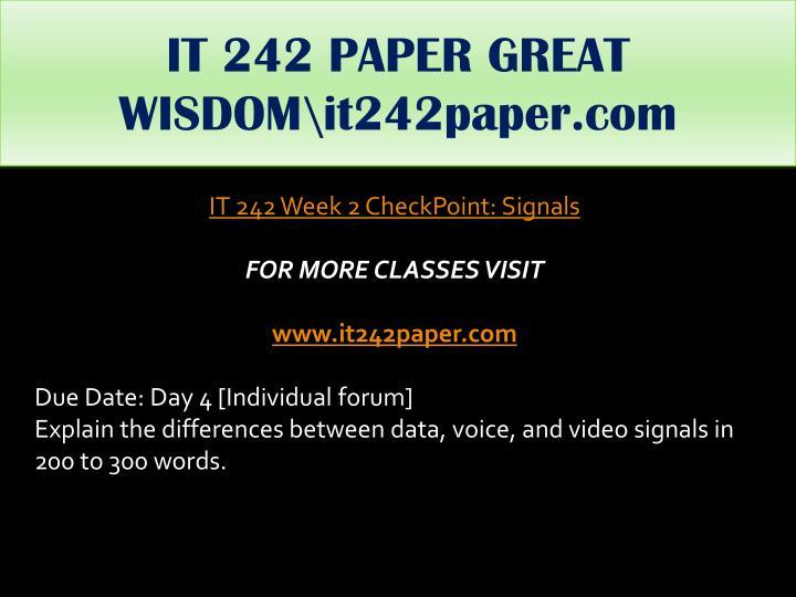 IT 242 PAPER GREAT WISDOM\it242paper.com