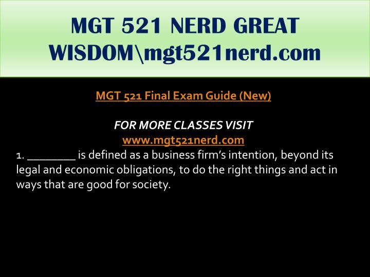 MGT 521 NERD GREAT WISDOM\mgt521nerd.com
