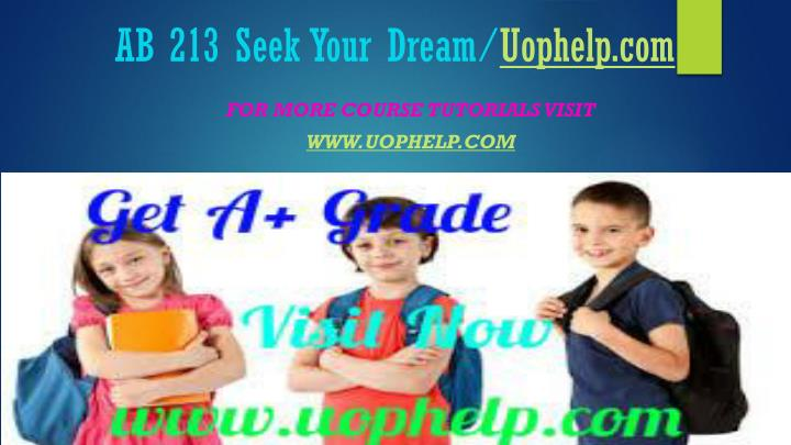 Ab 213 seek your dream uophelp com