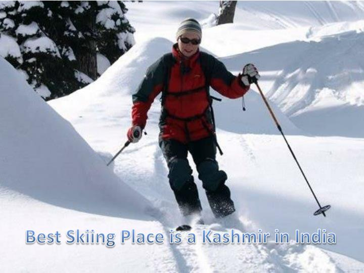 Best Skiing Place is a Kashmir in India