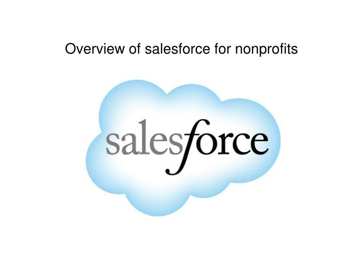 Overview Of Salesforce For Nonprofit organizations