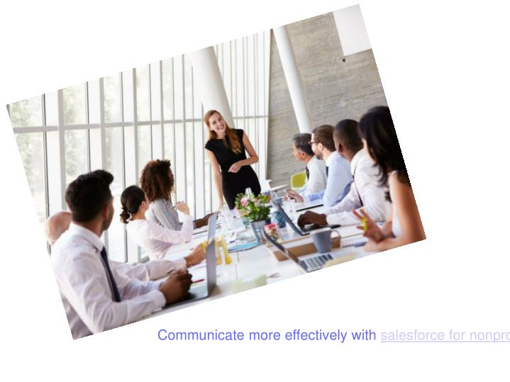 Communicate more effectively with