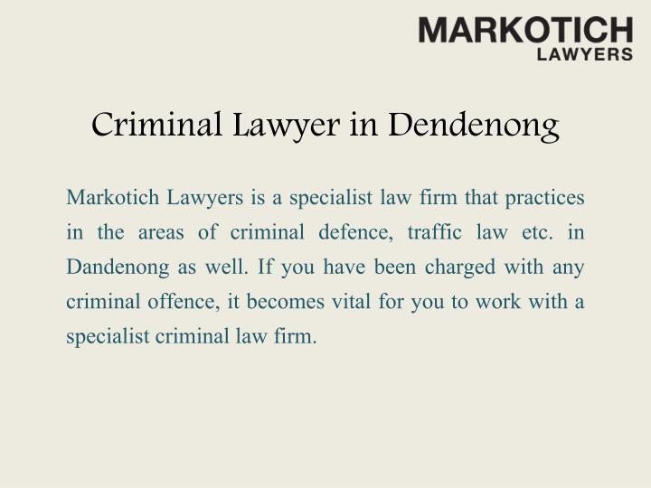 Criminal Lawyer in Dendenong