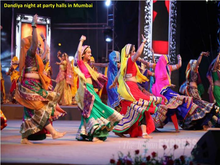 Dandiya night at party halls in Mumbai