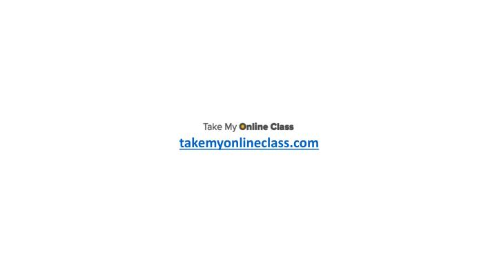 takemyonlineclass.com