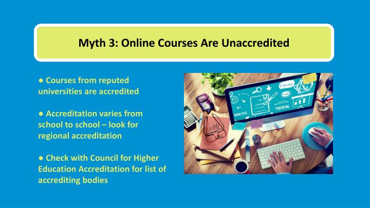 Myth 3: Online Courses Are Unaccredited
